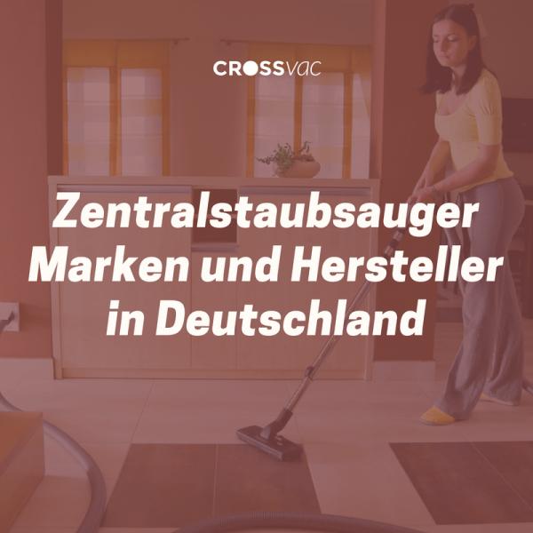 Zentralstaubsauger-Hersteller-Marken-Deutschland